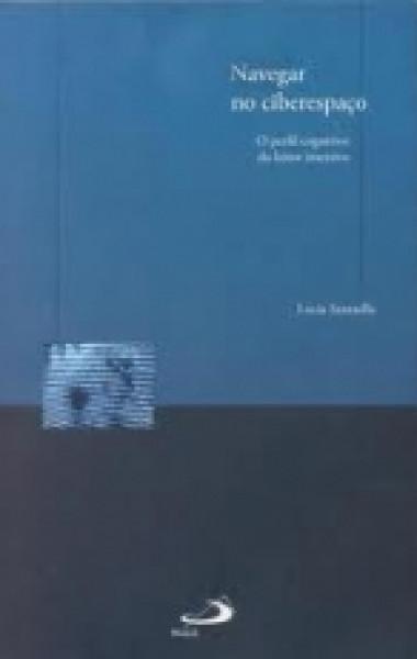 Capa de Navegar no ciberespaço - Lucia Santaella