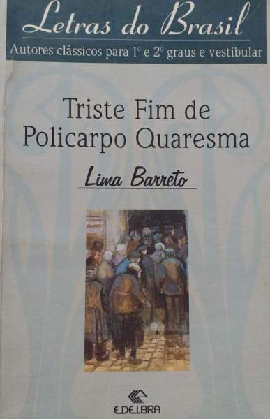 Capa de Triste fim de Policarpo Quaresma - Lima Barreto