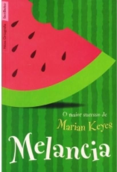 Capa de Melancia - Marian Keyes