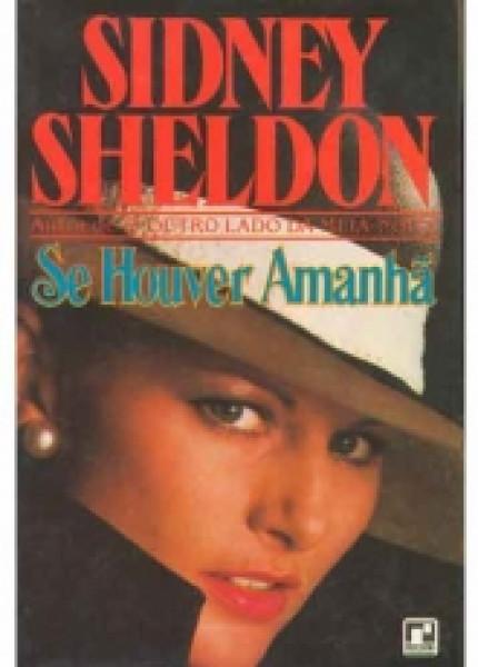 Capa de Se houver amanhã - Sidney Sheldon