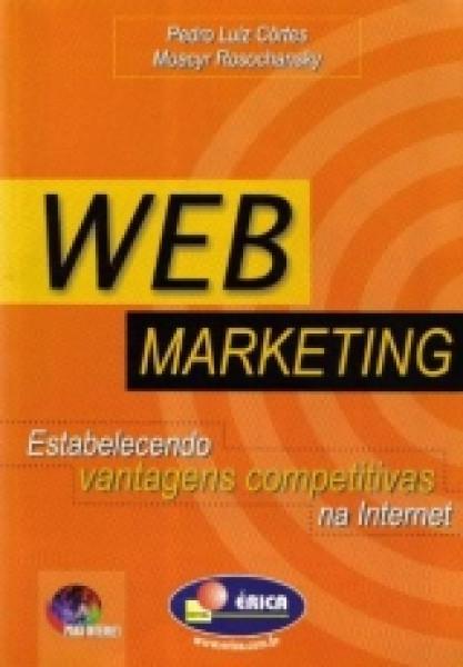 Capa de Webmarketing - Pedro Luiz Côrtes; Moacyr Rosochansky