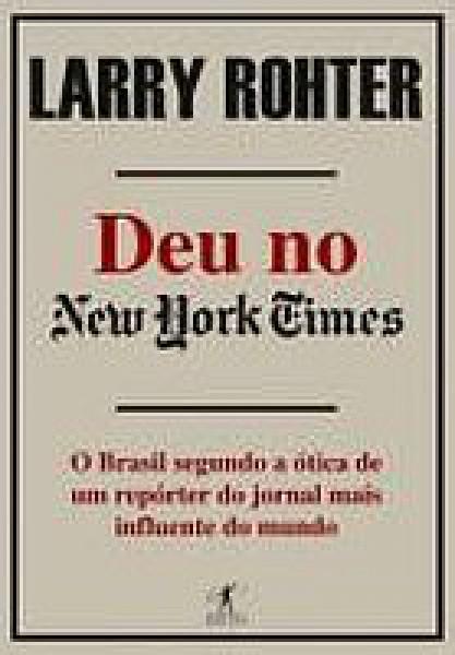 Capa de Deu no New York Times - Larry Rohter