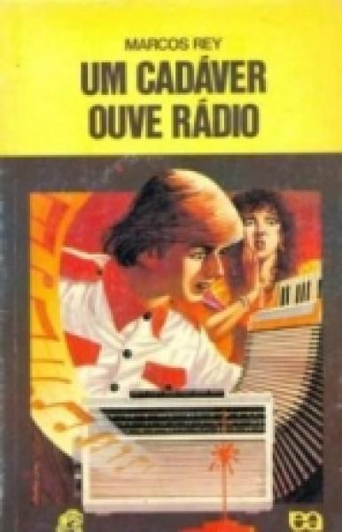 Capa de Um cadáver ouve rádio - Marcos Rey