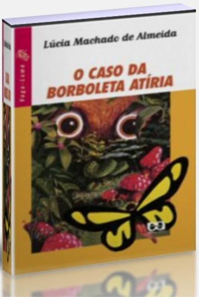 Capa de O caso da borboleta Atíria - Lúcia Machado de Almeida