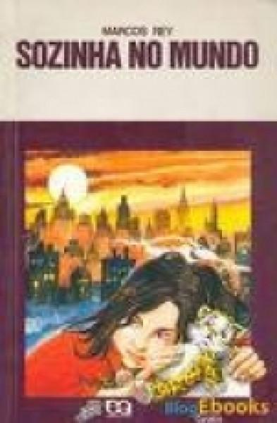 Capa de Sozinha no mundo - Marcos Rey