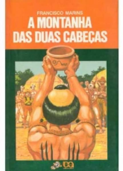 Capa de A montanha das duas cabeças - Francisco Marins