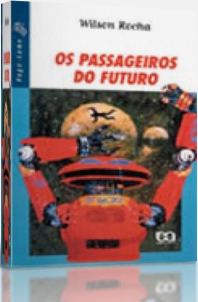 Capa de Os Passageiros do Futuro - Wilson Rocha