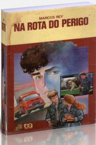 Capa de Na rota do perigo - Marcos Rey