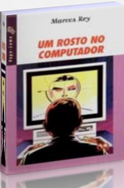 Capa de Um rosto no computador - Marcos Rey