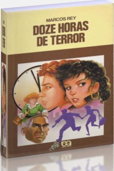Capa de Doze horas de terror - Marcos Rey