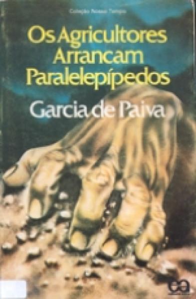 Capa de Os agricultores arrancam paralelepípedos - Garcia de Paiva