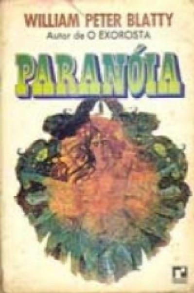 Capa de Paranóia - William Peter Blatty