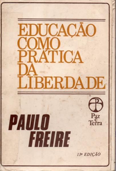 Capa de Educação como prática da liberdade - Paulo Freire