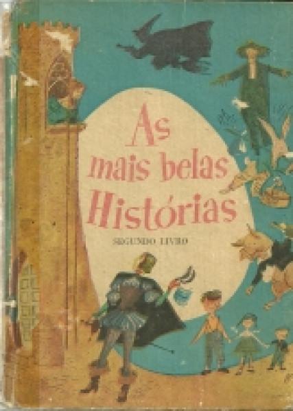 Capa de As mais belas histórias segundo livro - Lúcia Monteiro Casasanta