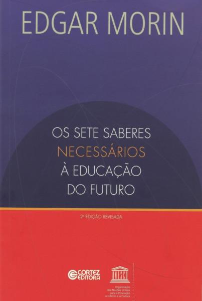 Capa de Os sete saberes necessários à educação do futuro - Edgar Morin