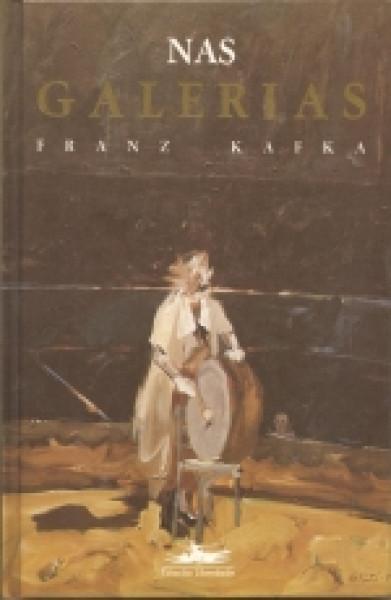 Capa de Nas galerias - Franz Kafka