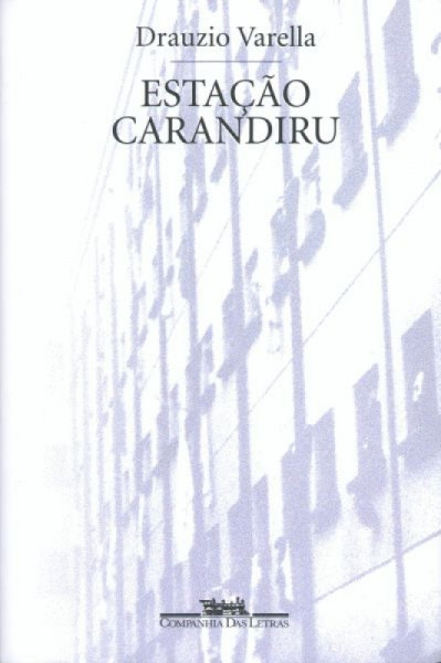 Capa de Estação Carandiru - Drauzio Varella