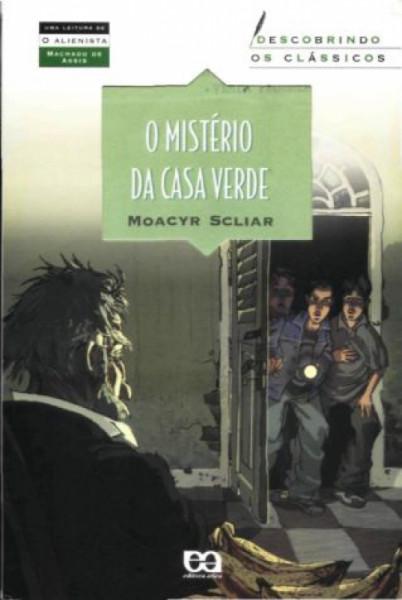 Capa de O mistério da casa verde - Moacyr Scliar