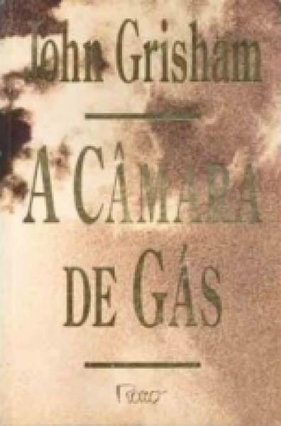 Capa de A câmara de gás - John Grisham