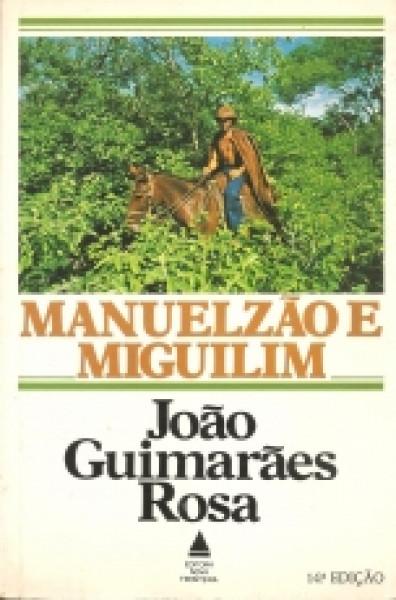 Capa de Manuelzão e Miguilim - João Guimarães Rosa