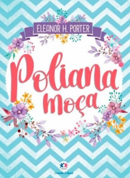 Capa de Pollyanna moça - Eleanor H. Porter
