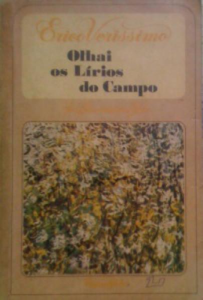 Capa de Olhai os lírios do campo - Érico Veríssimo