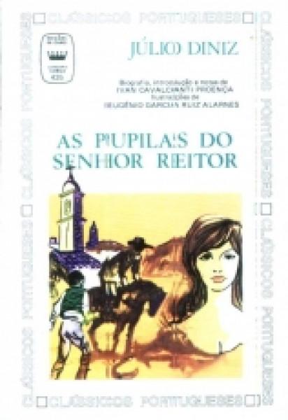 Capa de As pupilas do senhor reitor - Júlio Diniz