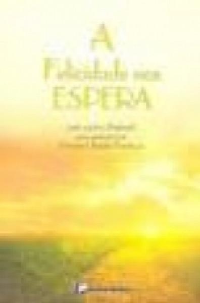 Capa de A felicidade nos espera - Viviane Cláudia Florêncio; Espírito Samuel