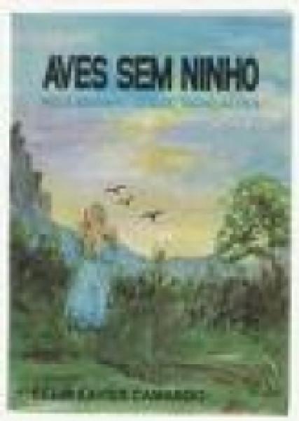 Capa de Aves sem ninho - Célia Xavier Camargo; Espírito Jésus Gonçalves