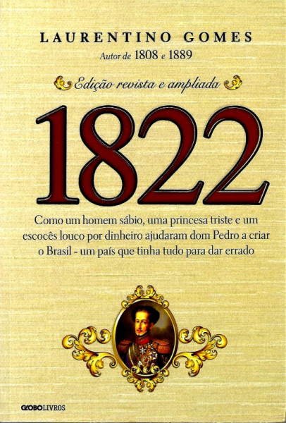 Capa de 1822 - Laurentino Gomes
