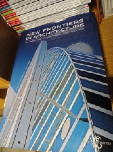 Capa de New Frontiers in Architecture - Oscar Eugenio Bellini - Laura Daglio