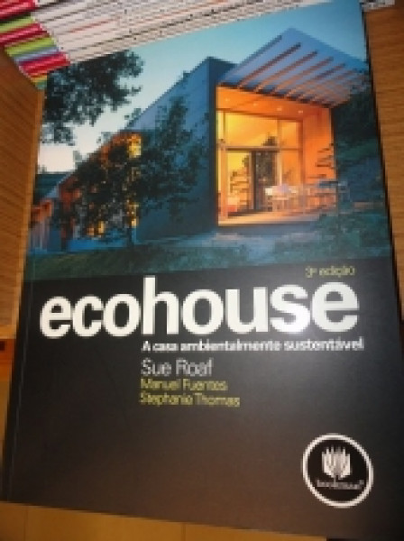 Capa de Ecohouse - Sue Roaf, Manuel Fuentes e Stephanie Thomas