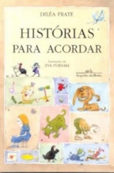 Capa de Histórias para acordar - Diléa Frate