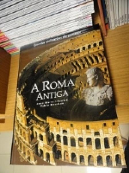 Capa de A Roma Antiga - Anna Maria Liberati e Fabio Bourbon