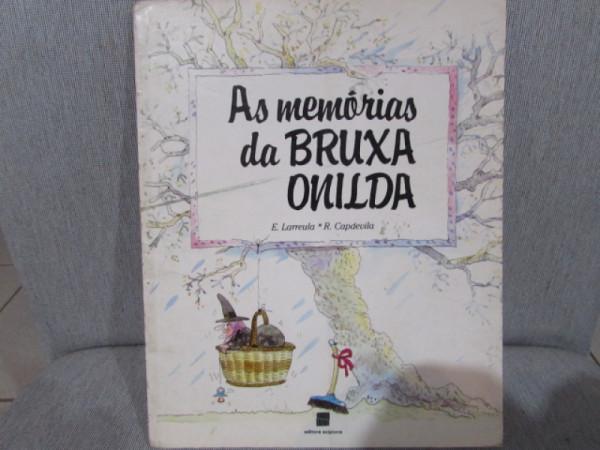 Capa de As Memórias da Bruxa Onilda - E. Larreula e R. Capdevila
