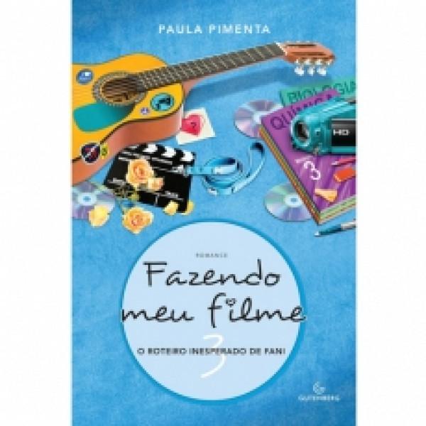 Capa de Fazendo Meu Filme 3 - Paula Pimenta