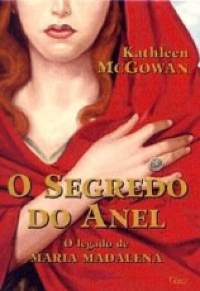 Capa de O SEGREDO DO ANEL - Katheleen  McGovan