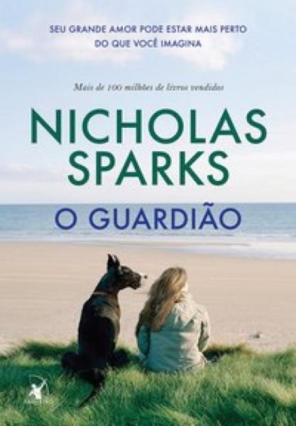 Capa de O guardião - Nicholas Sparks