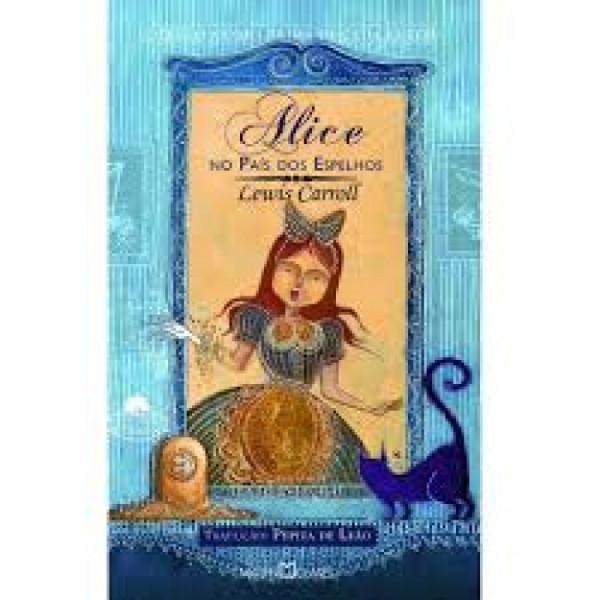 Capa de Alice no pais do espelho - Lewis Carroll