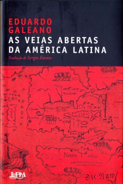 Capa de As veias abertas da América Latina - Eduardo Galeano