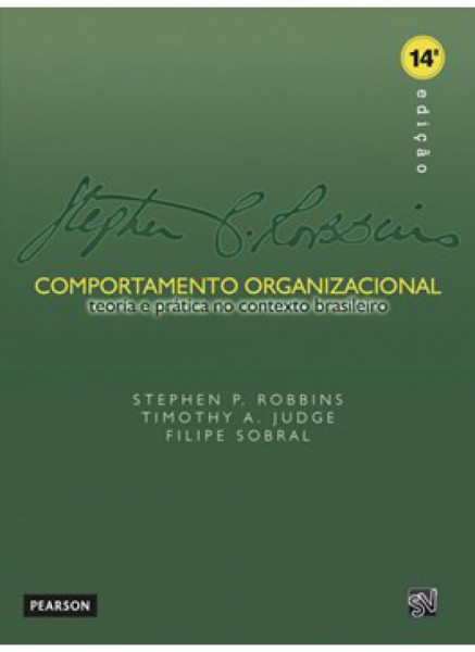 Capa de Comportamento Organizacional - Stephen P. Robbins, Timothy A. Judge, Filipe Sobral