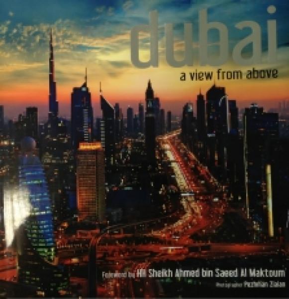 Capa de Dubai a View From Above - HH Sheikh Ahmed bin Saeed Al Maktoum