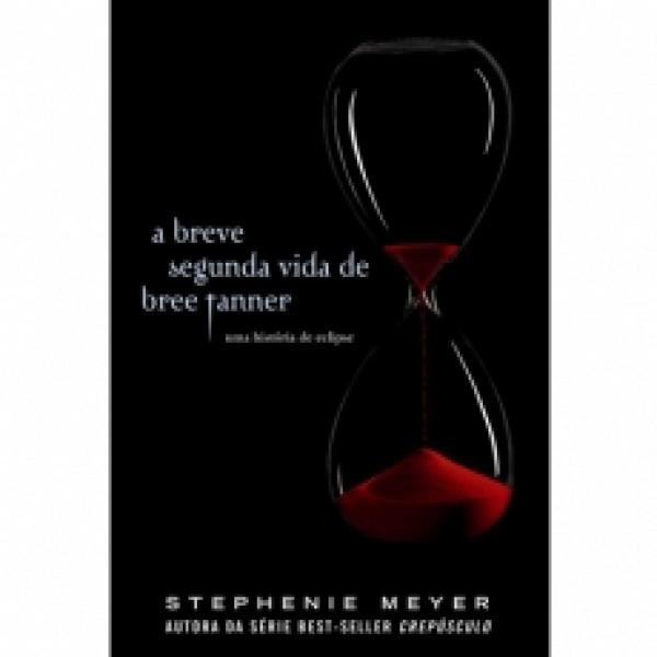 Capa de A breve segunda vida de Bree Tanner - Stephenie Meyer