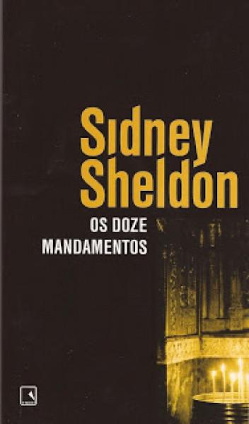 Capa de Os doze mandamentos - Sidney Sheldon