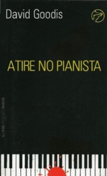 Capa de Atire no Pianista - David Goodis
