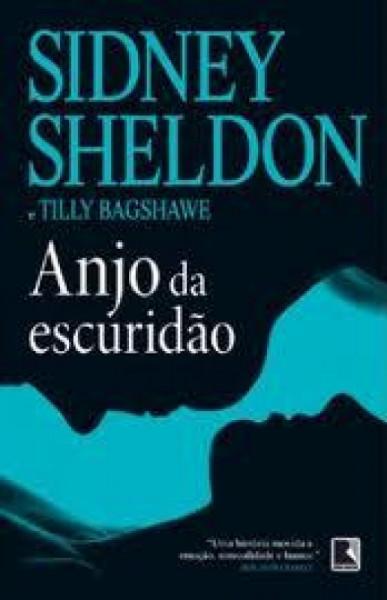 Capa de Anjo da escuridão - Sidney Sheldon; Tilly Bagshawe