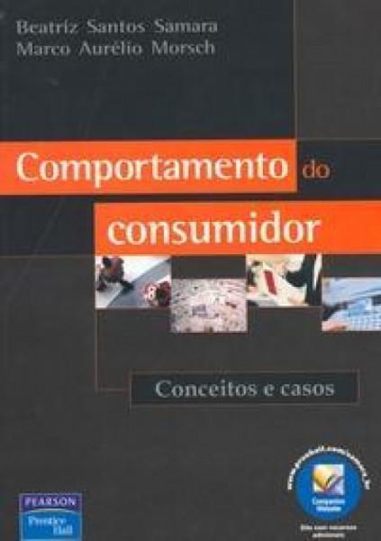Capa de Comportamento do consumidor - Beatriz Santos Samara; Marco Aurélio Morsch