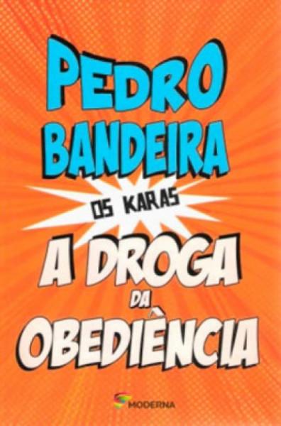 Capa de A droga da obediência - Pedro Bandeira