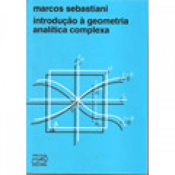 Capa de Introdução à geometria analítica complexa - Sebastiani