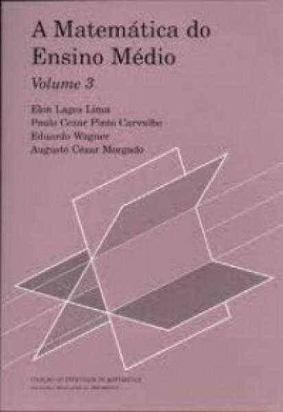 Capa de A matemática do Ensino médio volume 3 -